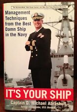 SIGNED It's Your Ship: Management Techniques from Navy Captain MICHAEL ABRASHOFF
