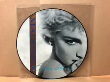 PICTURE DISK - Madonna – True Blue - Sire – W8550TP, Sire – 920 564-0