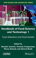 Handbook of Food Science and Technology 1 : Food Alteration and Food Quality...