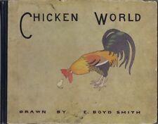 Chicken World, by E. Boyd Smith, G. P. Putnam's Sons,1910 Vintage Childrens Book