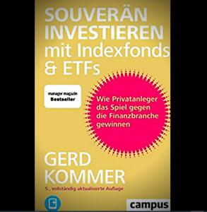 Gerd Kommer- Souveraen investieren mit Indexfonds und ETFs + GESCHENKE🔥