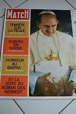 PARIS MATCH n° 1005 Pape PAUL VI / Kennedy / La pilule / Dubcek / Biafra 1968
