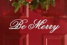 Be Merry Holiday Xmas Seasonal Decor Vinyl Wall Quote Sticker Decal