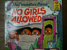 The Berenstain Bears: No Girls Allowed by Jan and Stan Berenstain Beginner Books