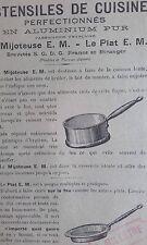 La MIJOTEUSE LE PLAT E.M. CUISINE aluminium brveté Prospectus Publicité XXéme