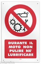 """Cartello vinile 4 fori """"Durante il moto non pulire né lubrificare"""""""