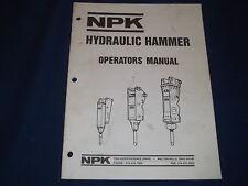 NPK HYDRAULIC HAMMER OPERATORS OPERATION BOOK MANUAL