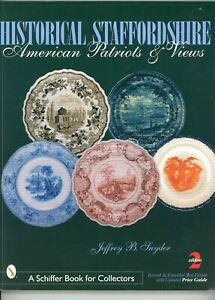 Historical Staffordshire Pottery American Patriots & Views / Book + Values