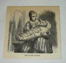 1876 small magazine engraving ~ DUTCH CUSTOM, Baby in Cradle