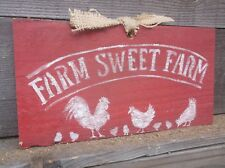 Primitive FARM SWEET FARM Rooster Hen Chicken Chicks wood sign vintage antique