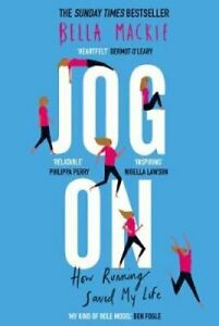 Jog On How Running Saved My Life by Bella Mackie 9780008241728 | Brand New