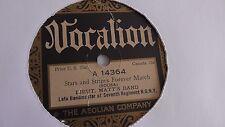 Lieut. Matt's Band - 78rpm single 10-inch- Vocalion #14364 The Stars & Stripes