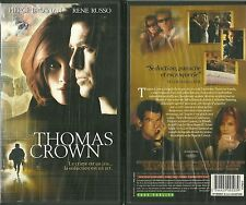 K7 VIDEO - THOMAS CROWN avec PIERCE BROSNAN ( JAMES BOND ), RENE RUSSO