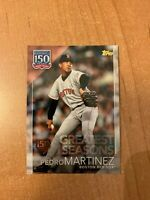 2019 Topps Series 1 - Pedro Martinez - 150 Years of Baseball Insert 150th /150