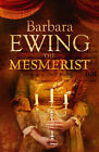 The Mesmerist by Barbara Ewing (Paperback, 2007)