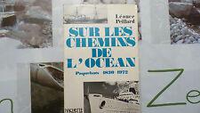 SUR LES CHEMINS DE L'OCÉAN / LÉONCE PEILLARD  / 1971
