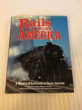1993 Rails Across America A History Of Railroads In North Train Photographs