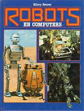 ROBOTS EN COMPUTERS - Hilary Henson (1982 ZELDAAM BOEK/RARE AND HARD TO FIND)