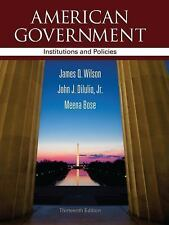 American Government : Institutions and Policies by John J., Jr. DiIulio, Meena B