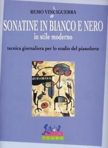 VINCIGUERRA - SONATINE IN BIANCO E NERO, IN STILE MODERNO - TECNICA PIANISTICA