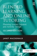 Blended Learning and Online Tutoring: Planning Leaner Support and Activity 2ND E