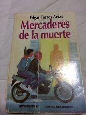 Mercaderes de la muerte. Pablo Escobar books. Spanish edition