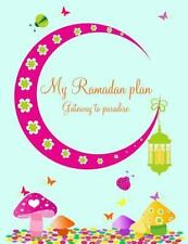 My Ramadan Plan - Gateway to Paradise by Halah Azim (2013, Paperback)