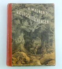 Hermann Wagner NATURSCHILDERUNGEN EA 1866 10 Chromolithos, Abenteuer Natur