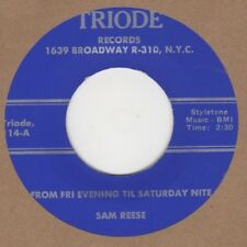 Sam Reese From Fri Evening Til Saturday Nite Triode 114 Soul Northern Motown