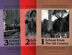 Echoes from the Oil Country -- Memoirs of Early Gas Engines – All FIVE volumes