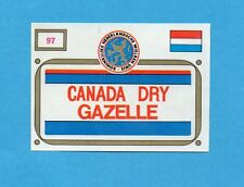 SPRINT '73-PANINI-Figurina n.97- CANADA DRY GAZELLE - STEMMA/BADGE -Recuperata