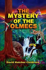 Mystery of the Olmecs by David Hatchar Childress (Paperback, 2007)