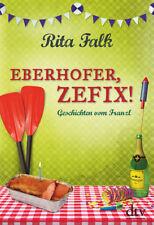 Eberhofer, Zefix! von Rita Falk (21.09.2018, HC)
