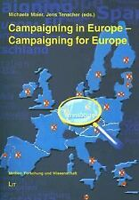 Campaigning in Europe-Campaigning for Europe: Political Parties, Campa-ExLibrary
