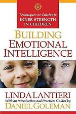 Building Emotional Intelligence: Techniques to Cultivate Inner Strength in Child