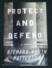Protect And Defend by Richard North Patterson (HC)
