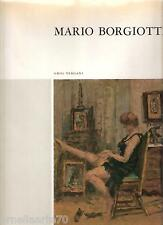 Mario Borgiotti presentazione di Orio Vergani Aldo Martello Editore