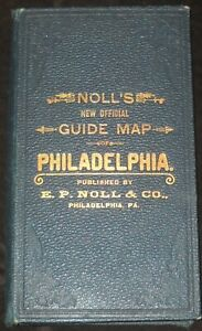 1906 NOLL'S NEW OFFICIAL GUIDE Map of Philadelphia Pennsylvania USA