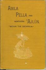 Abila, Pella; Northern Ajlun, within the Decapolis RARE