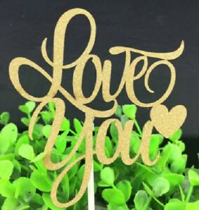 I LOVE YOU GLITTER VALENTINES WEDDINGS CAKE PICK TOPPER DECORATION CALLIGRAPHY