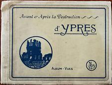 Nels Avant and Apres the destruction of Ypres Album-Vues Postcard Book 1920's