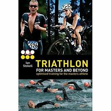 Triathlon for Masters and Beyond: optimised training for the masters-ExLibrary