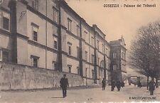 # COSENZA: PALAZZO DEI TRIBUNALI  - 1913