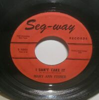 Mary Ann Fisher - I Can't Take It - Forever More - Seg Way - 45rpm