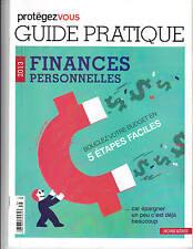 Guide pratique Finances personnelles Protégez-vous Hors Série ( 2013)