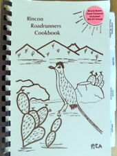 TUCSON ARIZONA Rincon Roadrunners Mobile Home Park Community Cookbook 1993