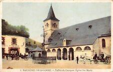 Bagneres di BIGORRE - Vallée Campan . Eglise St Maria