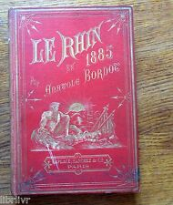 LE RHIN EN 1885 Excursion à travers la Suisse et l'Allemagne par A. Bordot