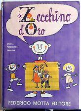 LO ZECCHINO D'ORO FEDERICO MOTTA EDITORE STORIA PERSONAGGI CANZONI 1968