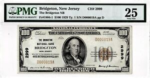 "$100 1929 T1 BRIDGETON National BRIDGETON New Jersey NJ Mega Rare! ""5 on Census"""
